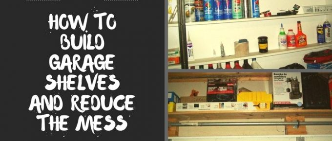 Learn How to Build Shelves to Make Room in a Garage