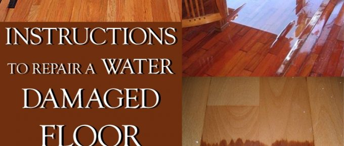 How to Repair Water Damage to Your Floor