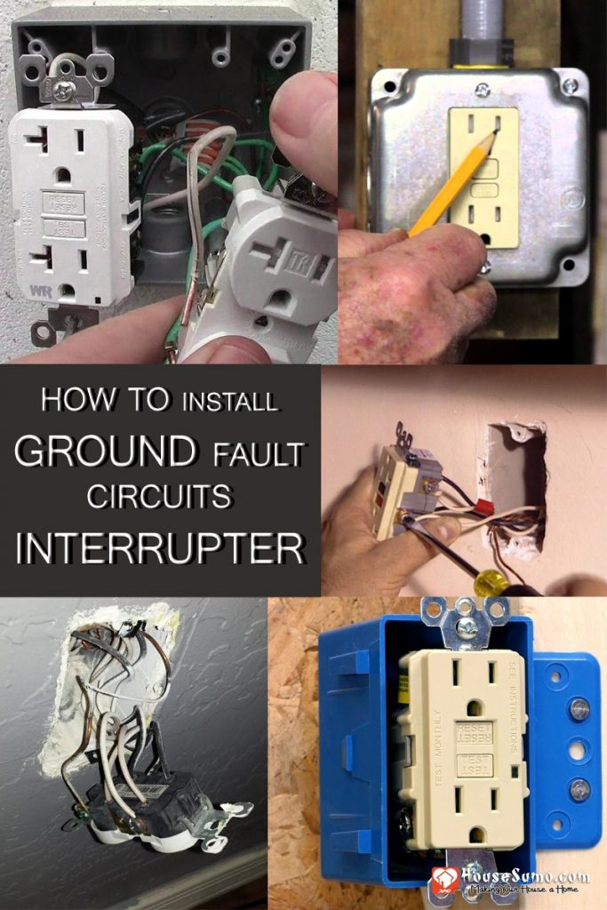 How to Install Ground Fault Circuits Interrupter