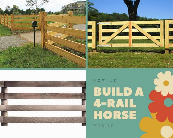How to Build a 4-Rail Horse Fence