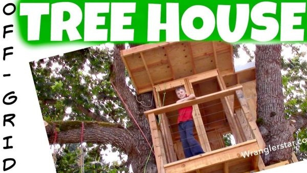Off-Grid Tree House DIY Videos by Wranglerstar