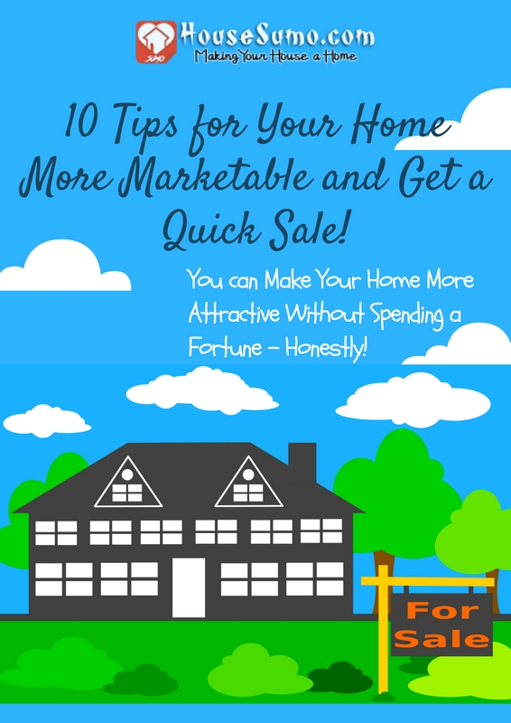 10 Tips for Selling Your Home: You can Make Your Home More Attractive Without Spending a Fortune - Honestly!