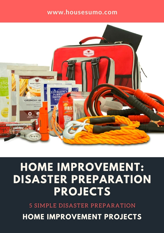 5 Simple Disaster Preparation Home Improvement Projects