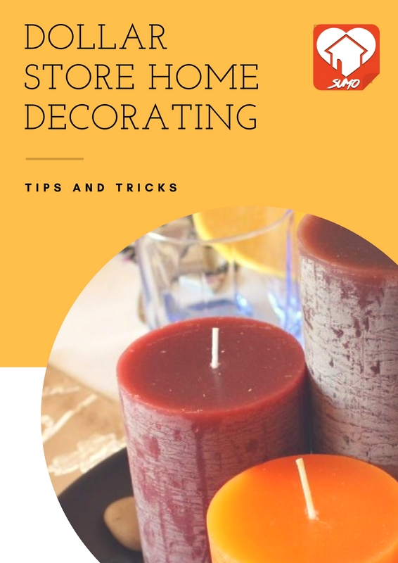 Dollar Store Home Decorating Tips and Tricks - Dollar Store Decorating