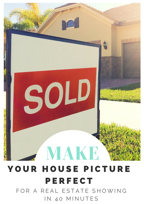 Make Your House Picture Perfect for a Real Estate Showing in 40 Minutes (Or Less!)