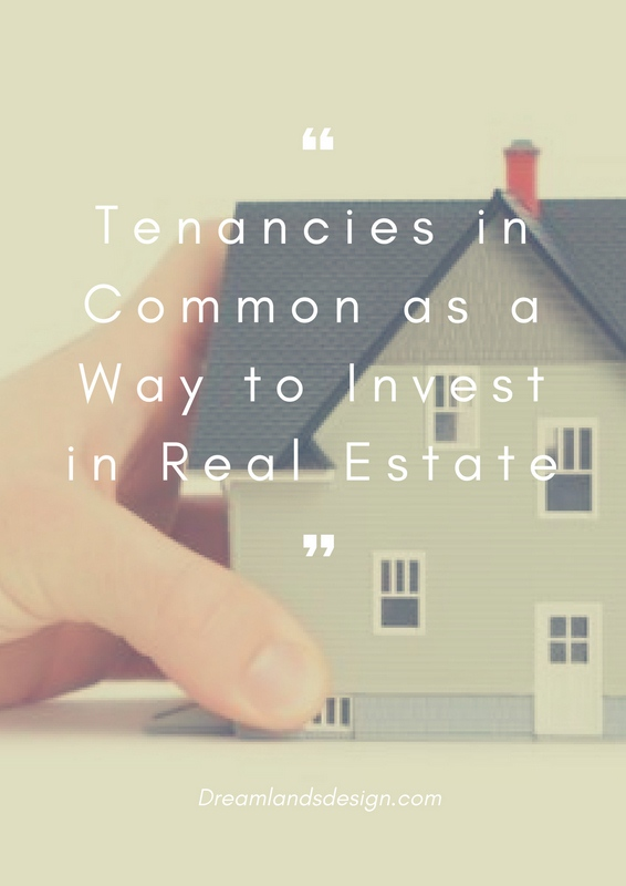 Tenancies in Common as a Way to Invest in Real Estate