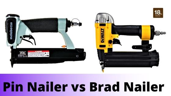 image - Pin Nailer vs Brad Nailer Differences