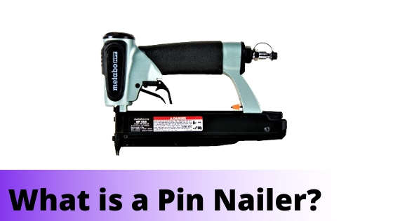 image - What is a Pin Nailer