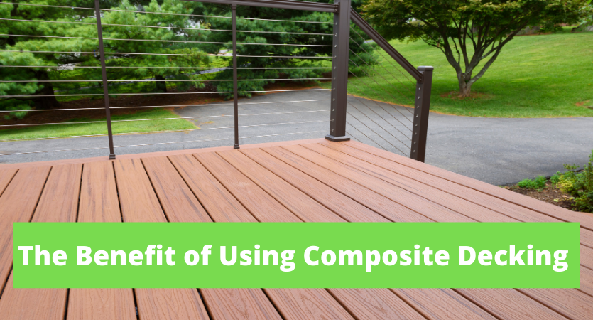 image - The Benefit of Using Composite Decking