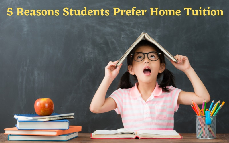 image - 5 Reasons Students Prefer Home Tuition